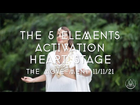 THE MOVE MENT 11 11-THE 5 ELEMENTS ACTIVATION - ANTONINA CANAL / Danza #themovement #beherenow