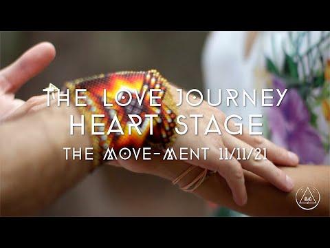 THE MOVE-MENT 11-11-21 - THE LOVE JOURNEY - LOVE / HEALING MUSIC /#themovement #beherenow