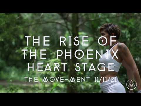 THE MOVE MENT 11 11 21-THE RISE OF THE PHOENIX- BETSY DOPICO /Movement/Dance #TheMovement #beherenow
